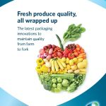 Fresh product quality, all wrapped up